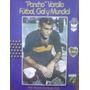 Pancho Varallo - Fútbol, Gol Y Mundial (biografía)