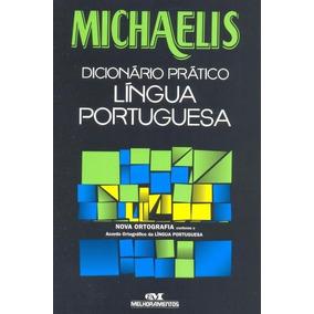 Michaelis Dicionário Prático - Língua Portuguesa - Nova O