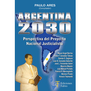 Argentina 2030. Ediciones Fabro