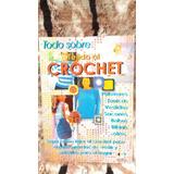 ** Todo Sobre Tejido Al Crochet ** Aprenda A Tejer