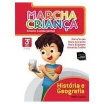 Livro História E Geografia 3º Ano Marcha Criança Ed: Scipion