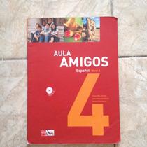 Livro Aula Amigos Espanhol Nível 4 - Español - Inclui O Cd