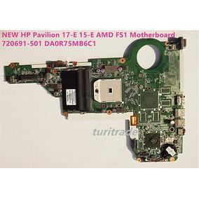 Nuevo Hp Pavilion 17-e 15-e Amd Fs1 Motherboard 720691-501