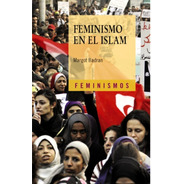 Feminismo En El Islam, Margot Badran, Cátedra