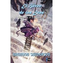 Libro: El Heroe De Las Eras. Nacidos De La Bruma 3 - Pdf