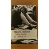 Libro Una Historia Sobre La Lectura. Alberto Manguel. Emecé