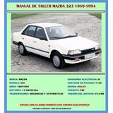 Manual De Taller Reparación Diagramas Mazda 323 1989-1994