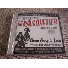 Cd The Raveonettes Chain Gang Of Love 2003 Sony Music