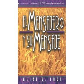 Libro El Mensajero Y Su Mensaje / The Messenger And His Me