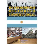 Revisionismo Histórico Constitucional. Ediciones Fabro