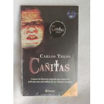 Cañitas Libro Nuevo Y Cerrado Del 2007