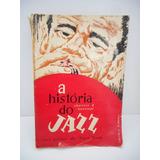 Livro A História Do Jazz Charters E Kunstadt