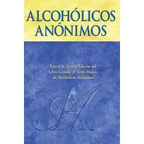 El Libro Grande - Alcohólicos Anónimos