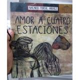 Envio Gratis Dhl Amor A Cuatro Estaciones Nacarid Portal