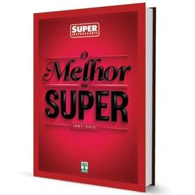 Livro Superinteressante - O Melhor Da Super - 1987-2012