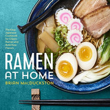 Book : Ramen At Home: The Easy Japanese Cookbook For Clas..