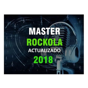 Master Actualización Rockola 2016 A 2018 + El Mes En Curso