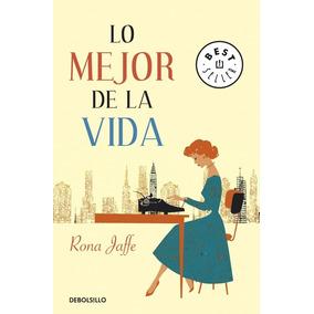 Lo Mejor De La Vida (best Seller); Rona Jaffe