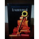 Savater El Valor De Educar 1997 Ieesa 245 Págs