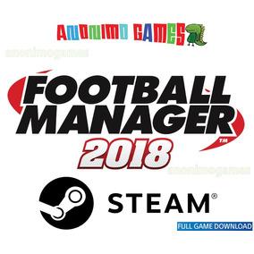 Football Manager 2018 Fm 18 Código Original Steam Pc