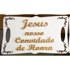 Placa Jesus Nosso Convidado De Honra - 40 X 25 Cm