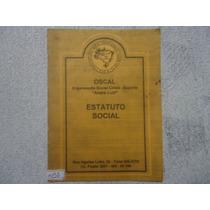 Livro Estatuto Social Crista Espirita Andre Luiz N.1458 @@