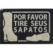 2 Tapetes Capachos Personalizado Por Favor Tire Seus Sapatos