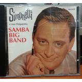 Simonetti E Sua Orquestra - Samba Big Band - (cd) Frete 10,0