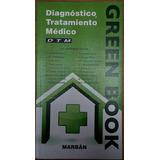 Libro ( Green Book ) Diagnóstico Y Tratamiento Médico.