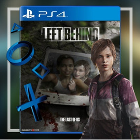 The Last Of Us E The Last Of Us:left Behind Stand Alone Ps4²