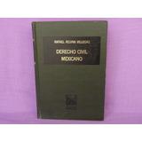 Derecho Civil Mexicano. Tomo V. Obligaciones, Vol. Ii.