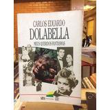 Livro Meus Queridos Fantasmas Carlos Eduardo Dolabella