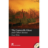 The Canterville Ghost And Other Stories - Macmillan Readers