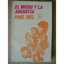 El Miedo Y La Angustia. Paul Diel. $169