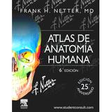 Libro Netter. Atlas De Anatomía Humana 6 Ed.