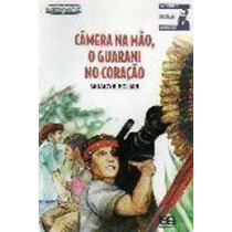 Livro Cãmera Na Mão, O Guarani No Coração Moacyr Scliar