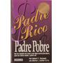 Padre Rico Padre Pobre - Robert Kiyosaki - Sharon Lechter