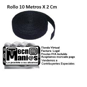 Rollo Velcro 10 Mts X 2 Cm Cinta Organizar Amarra Cable Utp