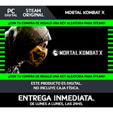 Pc | 5min + Regalo! Mortal Kombat X Steam