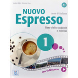 Nuovo Espresso 1. Solo Libro. Alma Edizioni