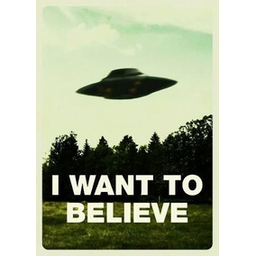 Poster Cartaz Arquivo X I Want To Believe #1