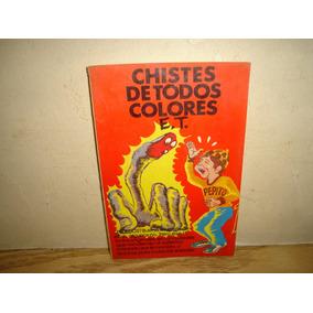 Libro - Chistes De Todos Colores E. T.