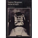 Imágenes, De Ingmar Bergman