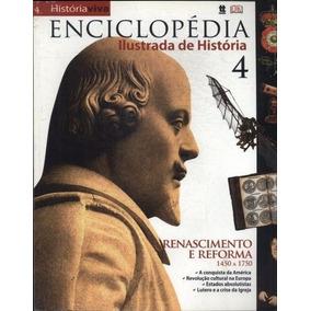 Enciclopédia Ilustrada De História: Renascimento E Reforma