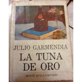 La Tuna De Oro - Julio Garmendia