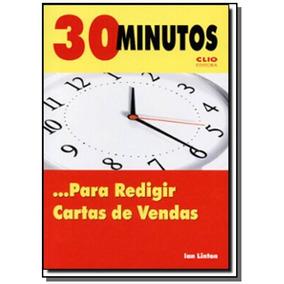 30 Minutos... Para Redigir Cartas De Vendas