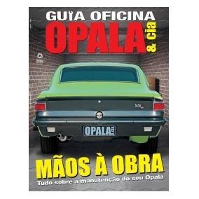 Revista Guia Oficina Opala E Cia - Mãos À Obra - Mecanica