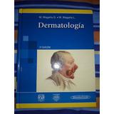 Dermatologia Magaña. Dermatologia En Urgencias Suárez