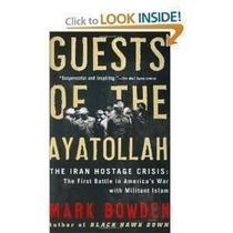 Livro Guests Of The Ayatollah Mark Bowden