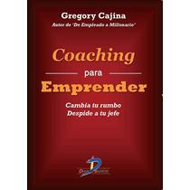 Coaching Para Emprender 1ed - Gregory Cajina - Libro